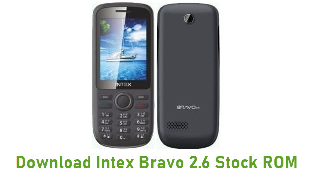 Download Intex Bravo 2.6 Stock ROM