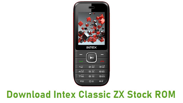 Download Intex Classic ZX Stock ROM
