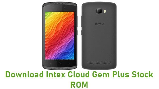Download Intex Cloud Gem Plus Stock ROM