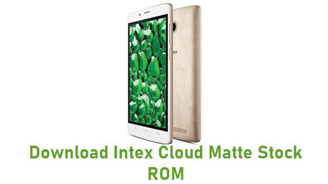 Download Intex Cloud Matte Stock ROM