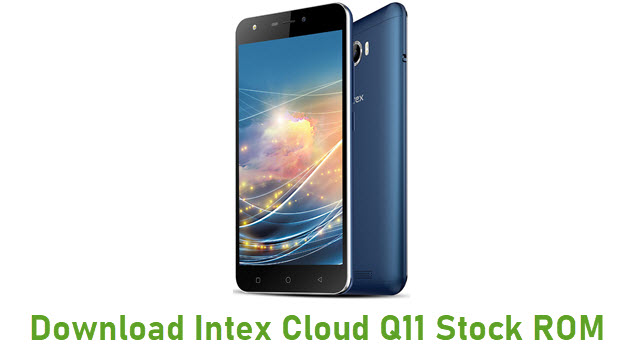 Download Intex Cloud Q11 Stock ROM
