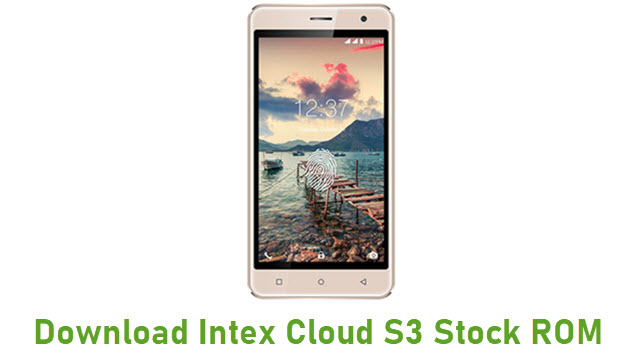 Download Intex Cloud S3 Stock ROM