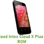 Intex Cloud X Plus Stock ROM