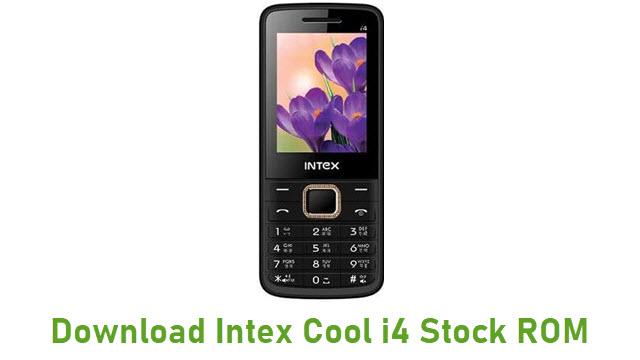 Download Intex Cool i4 Stock ROM