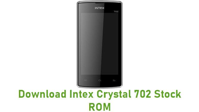 Download Intex Crystal 702 Stock ROM
