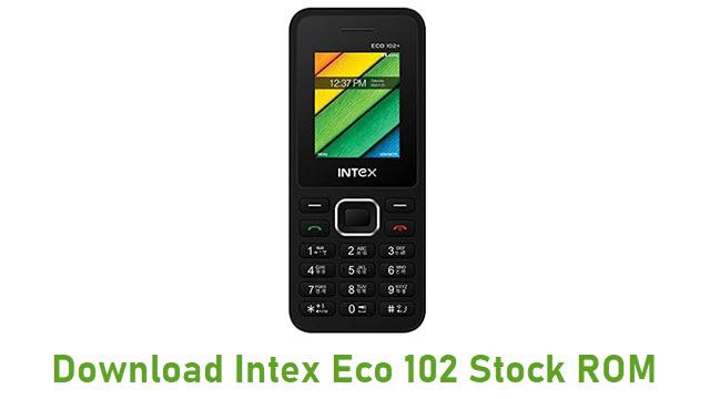 Download Intex Eco 102 Stock ROM