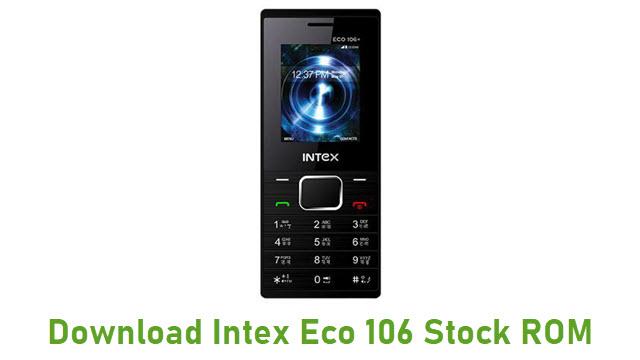 Download Intex Eco 106 Stock ROM