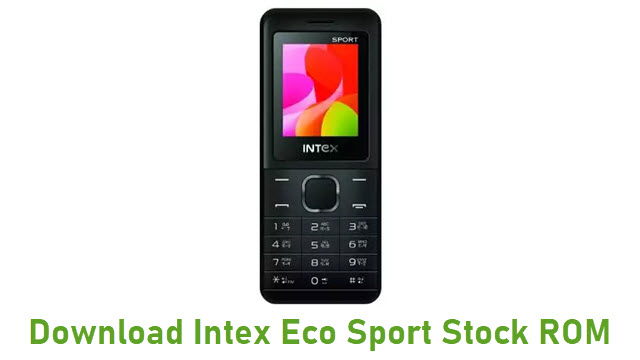 Download Intex Eco Sport Stock ROM