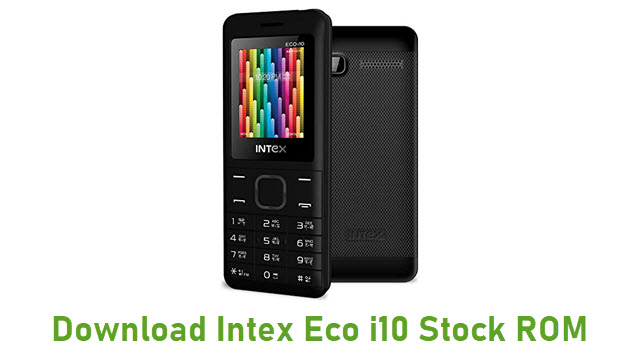 Download Intex Eco i10 Stock ROM