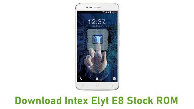 Download Intex Elyt E8 Stock ROM