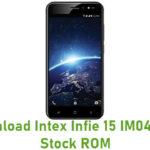 Intex Infie 15 IM0418ND Stock ROM