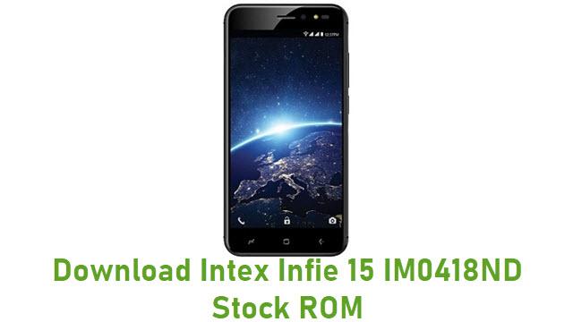 Download Intex Infie 15 IM0418ND Stock ROM