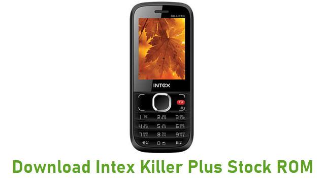 Download Intex Killer Plus Stock ROM