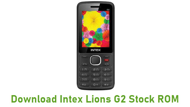 Download Intex Lions G2 Stock ROM