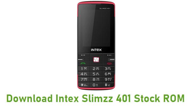 Download Intex Slimzz 401 Stock ROM