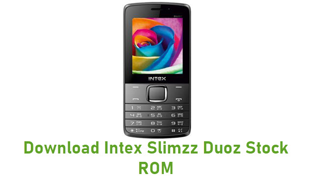 Download Intex Slimzz Duoz Stock ROM