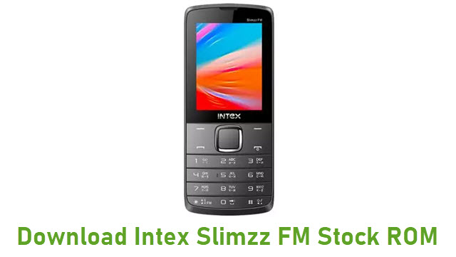 Download Intex Slimzz FM Stock ROM