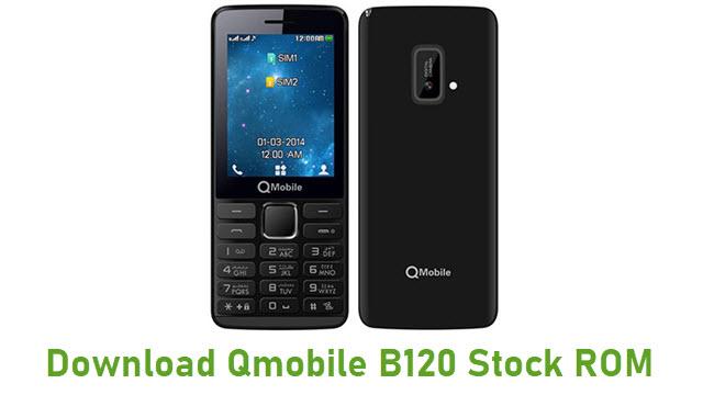 Download Qmobile B120 Stock ROM