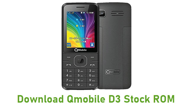 Download Qmobile D3 Stock ROM