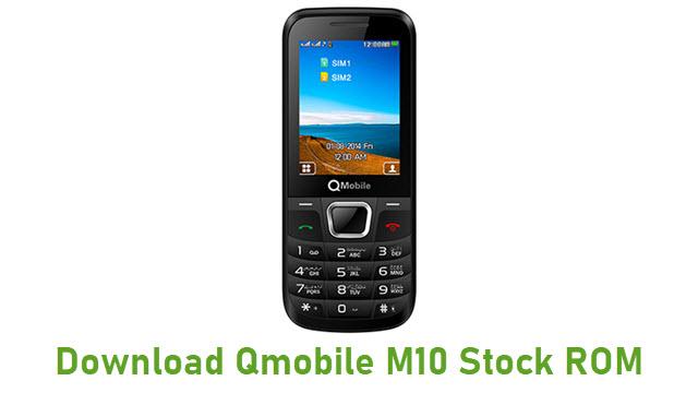 Download Qmobile M10 Stock ROM