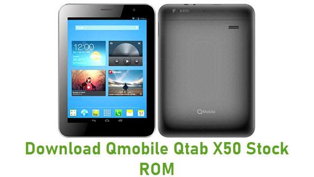 Download Qmobile Qtab X50 Stock ROM