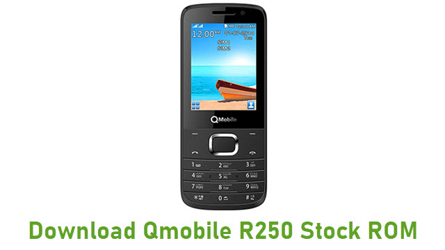 Download Qmobile R250 Stock ROM