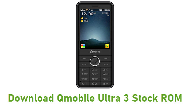 Download Qmobile Ultra 3 Stock ROM