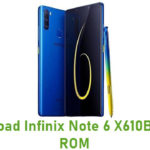 Infinix Note 6 X610B Stock ROM