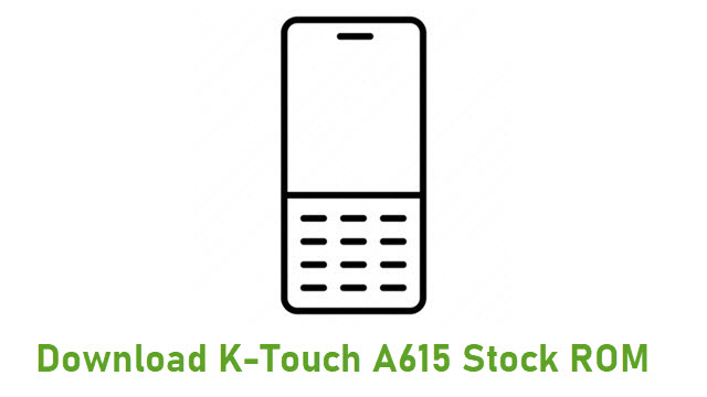Download K-Touch A615 Stock ROM