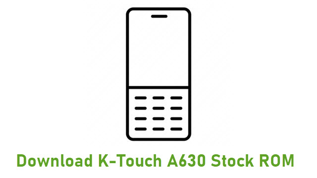 Download K-Touch A630 Stock ROM