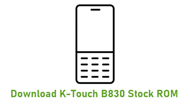 Download K-Touch B830 Stock ROM
