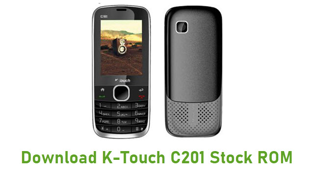 Download K-Touch C201 Stock ROM