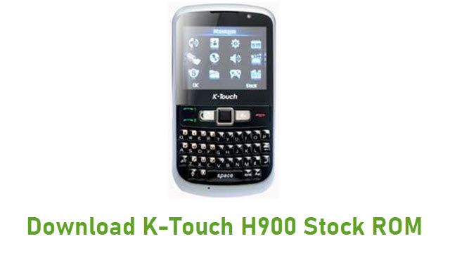 Download K-Touch H900 Stock ROM