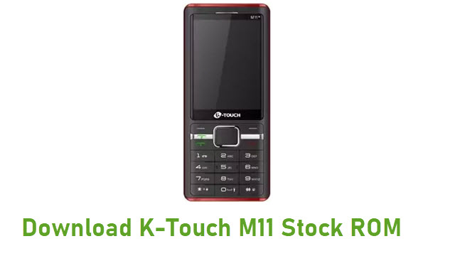 Download K-Touch M11 Stock ROM