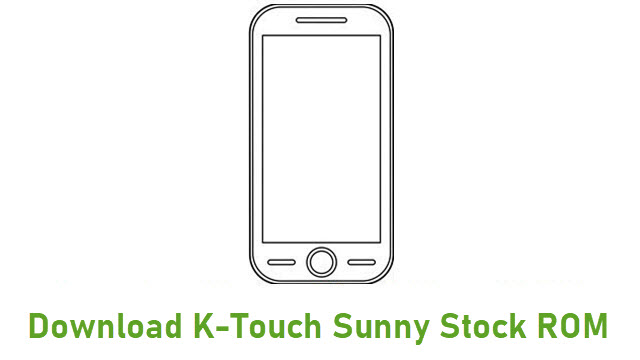 Download K-Touch Sunny Stock ROM