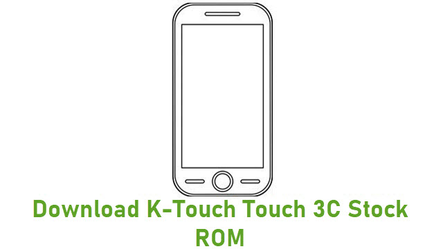 Download K-Touch Touch 3C Stock ROM