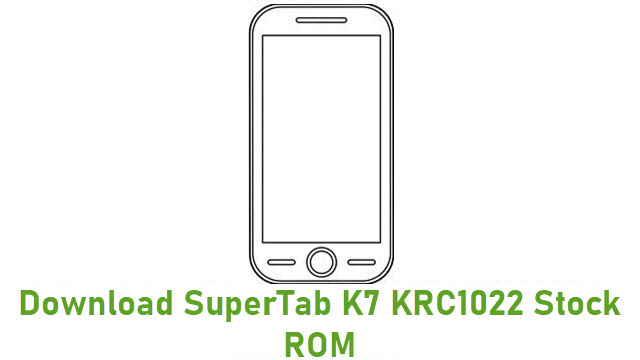 Download SuperTab K7 KRC1022 Stock ROM