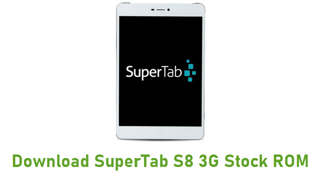Download SuperTab S8 3G Stock ROM