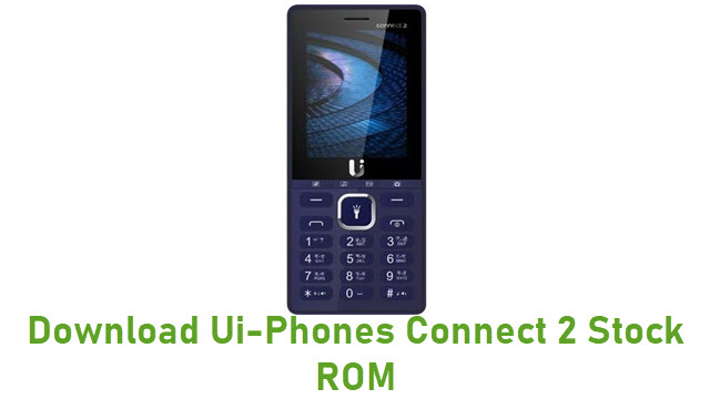 Download Ui-Phones Connect 2 Stock ROM