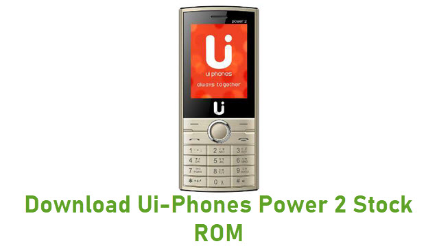 Download Ui-Phones Power 2 Stock ROM