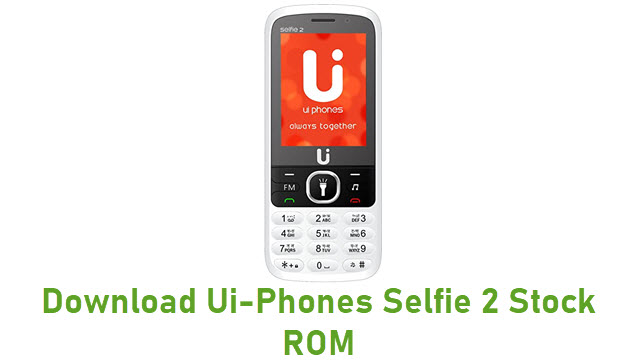 Download Ui-Phones Selfie 2 Stock ROM