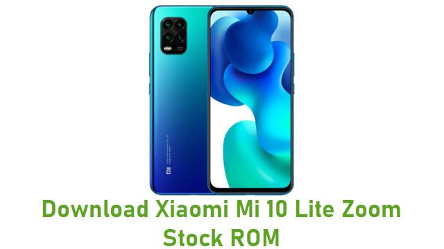 Download Xiaomi Mi 10 Lite Zoom Stock ROM