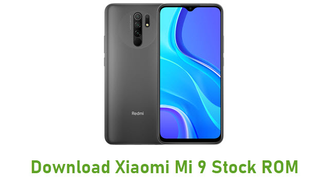 Download Xiaomi Mi 9 Stock ROM