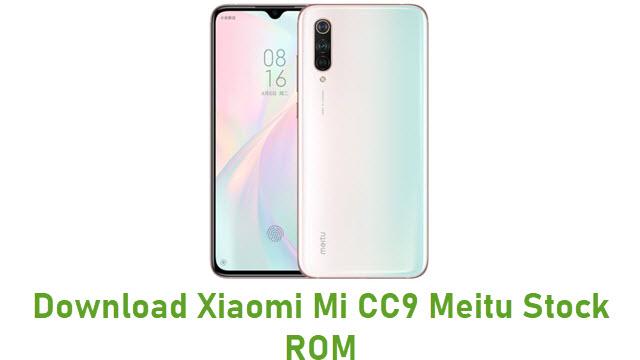 Download Xiaomi Mi CC9 Meitu Stock ROM