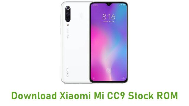 Download Xiaomi Mi CC9 Stock ROM