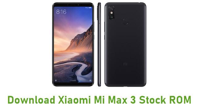 Download Xiaomi Mi Max 3 Stock ROM