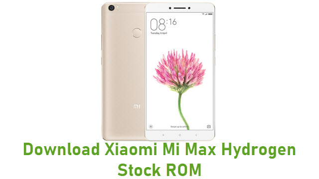 Download Xiaomi Mi Max Hydrogen Stock ROM