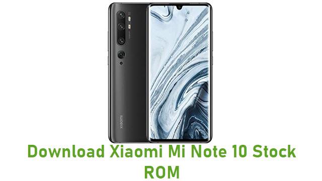 Download Xiaomi Mi Note 10 Stock ROM