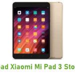 Download Xiaomi Mi Pad 3 Stock ROM