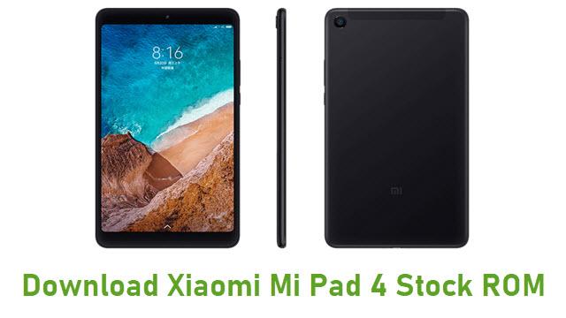 Download Xiaomi Mi Pad 4 Stock ROM